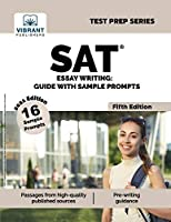 SAT Essay Writing Guide with Sample Prompts (Fifth Edition) (Test Prep)