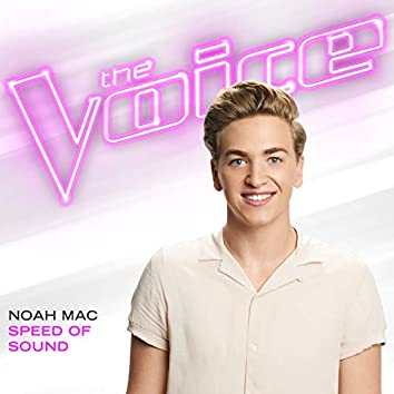 Speed Of Sound (The Voice Performance)