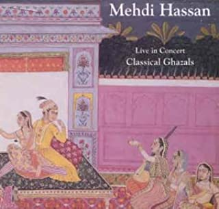 Mehdi Hassan Live in Concert Classical Ghazals (3 Cd Set) Collecter Edition