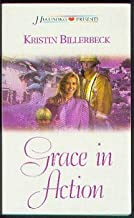 Grace in Action (Heartsong Presents #454)