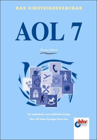 AOL 7. Das Einsteigerseminar