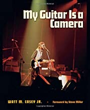 My Guitar Is a Camera (John and Robin Dickson Series in Texas Music, sponsored by the Center for Texas Music History, Texas State University)