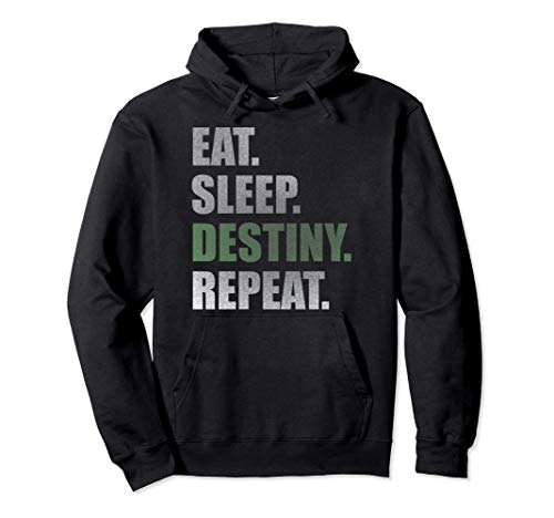 Destiny T-Shirt Eat Sleep Destiny Repeat Short Sleeve Pullover Hoodie