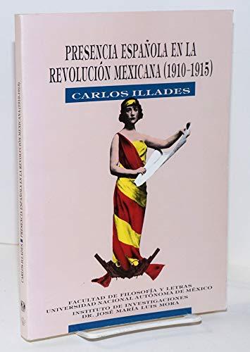Presencia Española en la Revolución Mexicana (1910-1915)