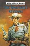 The Rancher's Revenge (A Black Horse Western)