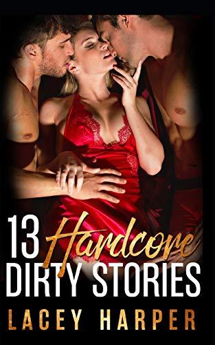 13 Hardcore Dirty Stories
