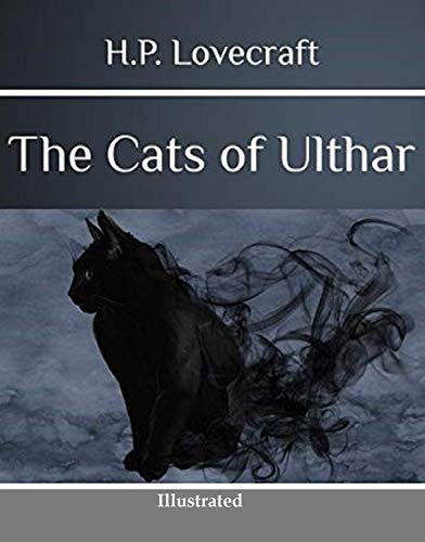The Cats of Ulthar (Illustrated) (English Edition)