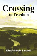 Best crossing to freedom Reviews