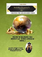 Creating The Millionaires Table University Lab Business Curriculum - Manual 2