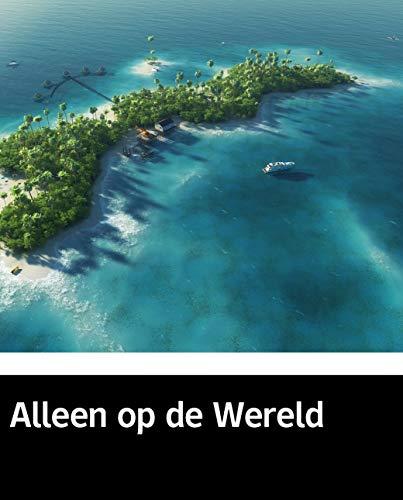 Illustrated Alleen op de Wereld: 100 classic novels (Dutch Edition)