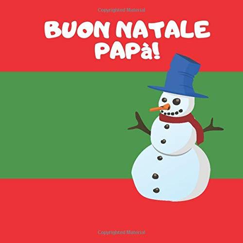 Buon Natale papà: Riempi gli spazi vuoti per descrivere quanto vuoi bene a tuo papa, regalo natale papà, regalo natale personalizzato, auguri dai figli, idea regalo da bambino