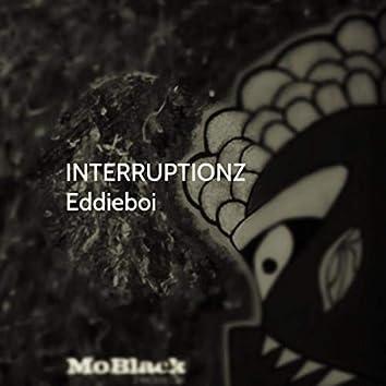Interruptionz