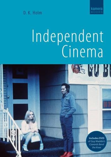 Holm, D: Independent Cinema (Kamera)
