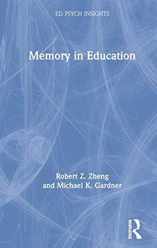 Memory in Education (Ed Psych Insights)