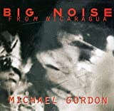 Big Noise from Nicaragua