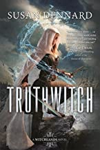 Susan Dennard: Truthwitch : A Witchlands Novel (Hardcover); 2016 Edition