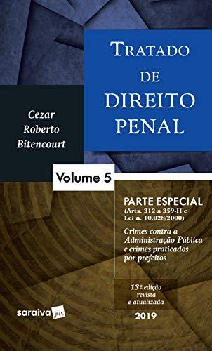 Tratado de direito penal : Parte especial - 13ª edição de 2019: Volume 5