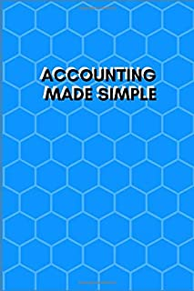 ACCOUNTING MADE SIMPLE: Simple Balance sheet or Cash Book Accounts Bookkeeping Journal for Small and big Businesses | Log, Track, & Record Expenses & Income