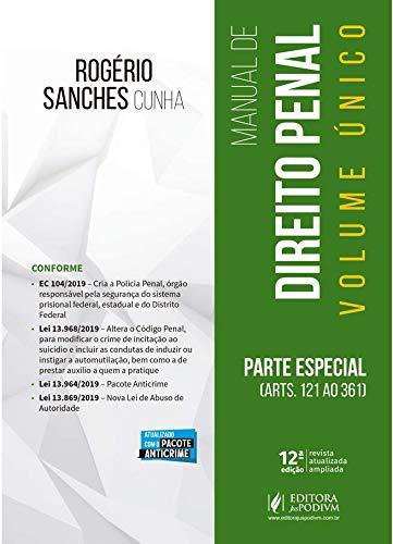 Manual de Direito Penal: Parte Especial (arts. 121 ao 361)