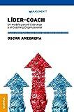 Líder-Coach: Un modelo para el Liderazgo y el Coaching Organizacional