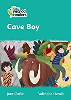 Level 3 – Cave Boy (Collins Peapod Readers)