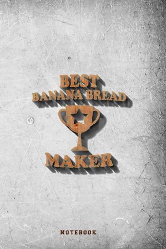 Best Banana Bread Maker Trophy Funny Baker Mom Dad Grandma Notebook...