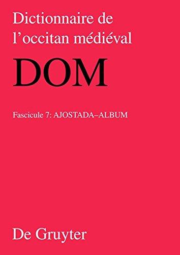 Dictionnaire de l'occitan médiéval (DOM) / ajost-album