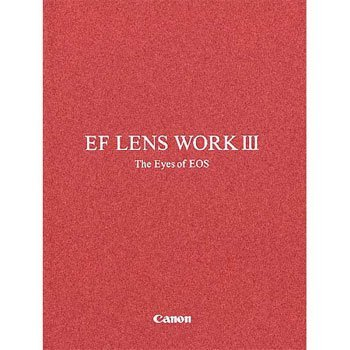 Canon EF Lens Work III Version 10 Book