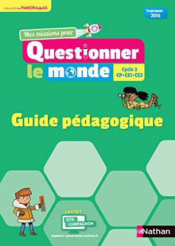 Questionner le monde Cycle 2 - Panoramas - Guide pédagogique 2018