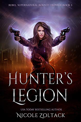 Hunter's Legion: A Mayhem of Magic World Story (Rebel, Supernatural Bo