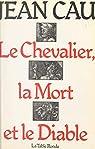 Le Chevalier, la mort et le diable par Cau