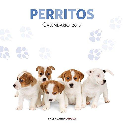 Calendario Perritos 2017 (Calendarios y agendas)