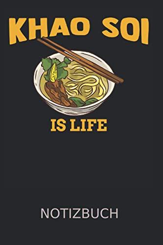Khao Soi Chiang Mai Geschenk Notizbuch: Khao Lak Essen Nudeln   Notizheft   Schreibheft   Tagebuch  