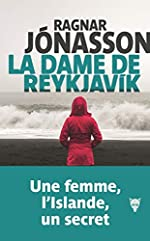 La dame de Reykjavik de Ragnar Jonasson