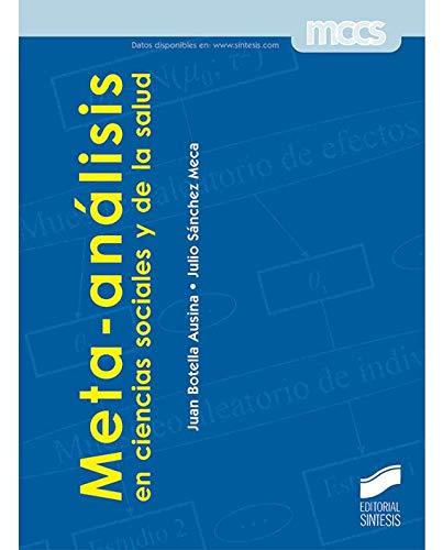 Meta-análisis en ciencias sociales y de la salud...
