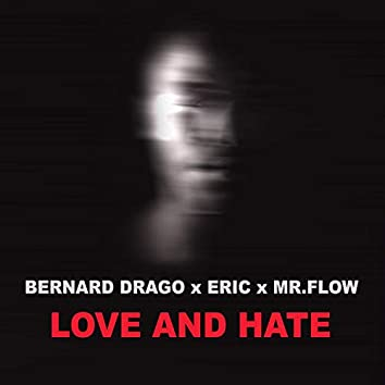 Love & Hate (Silverfunk Remix)