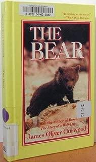 The Bear: A Novel