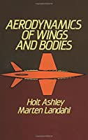 Aerodynamics of Wings and Bodies (Dover Books on Aeronautical Engineering)