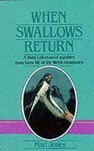 When Swallows Return