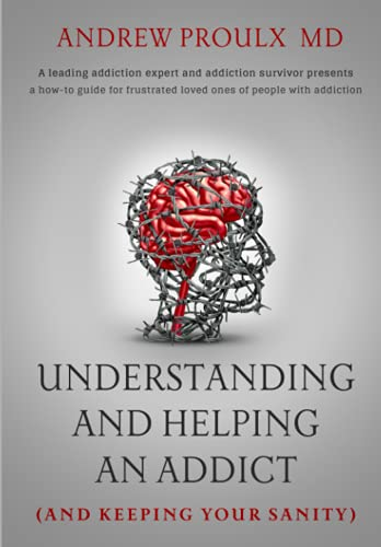 Understanding and Helping an Addict (and keeping your sanity)