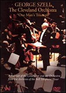 George Szell - One Man's Triumph / Cleveland Orchestra
