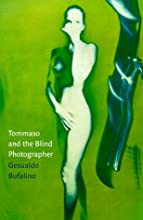 Tomasso and the Blind Photographer