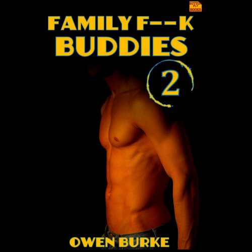 Family F--k Buddies 2 audiobook cover art