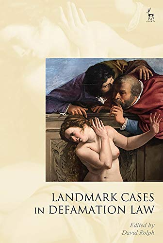 Compare Textbook Prices for Landmark Cases In Defamation Law  ISBN 9781509916702 by Rolph, David