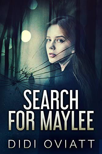 Search For Maylee by [Didi Oviatt]