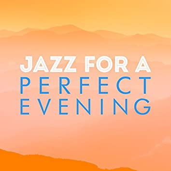 Jazz for a Perfect Evening