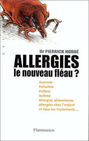 Allergies. Le nouveau fléau ?