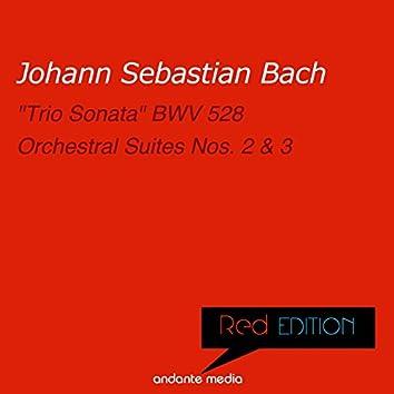 "Red Edition - Bach: ""Trio Sonata"" & Orchestral Suites Nos. 2 & 3"