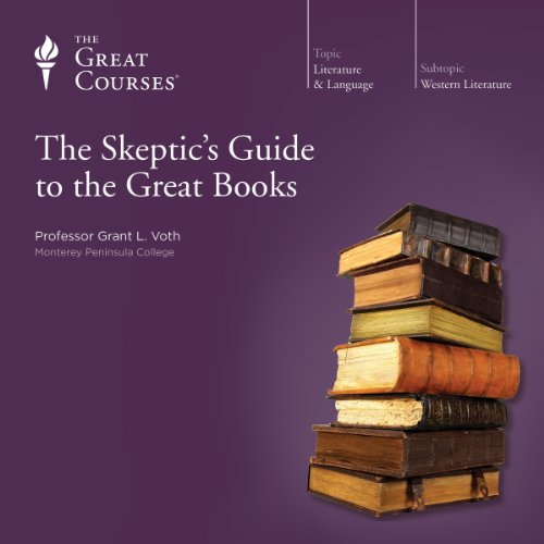 The Skeptic's Guide to the Great Books                   Written by:                                                                                                                                 Grant L. Voth,                                                                                        The Great Courses                               Narrated by:                                                                                                                                 Grant L. Voth                      Length: 6 hrs and 10 mins     1 rating     Overall 3.0