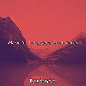 Music for Long Naps (Shakuhachi)